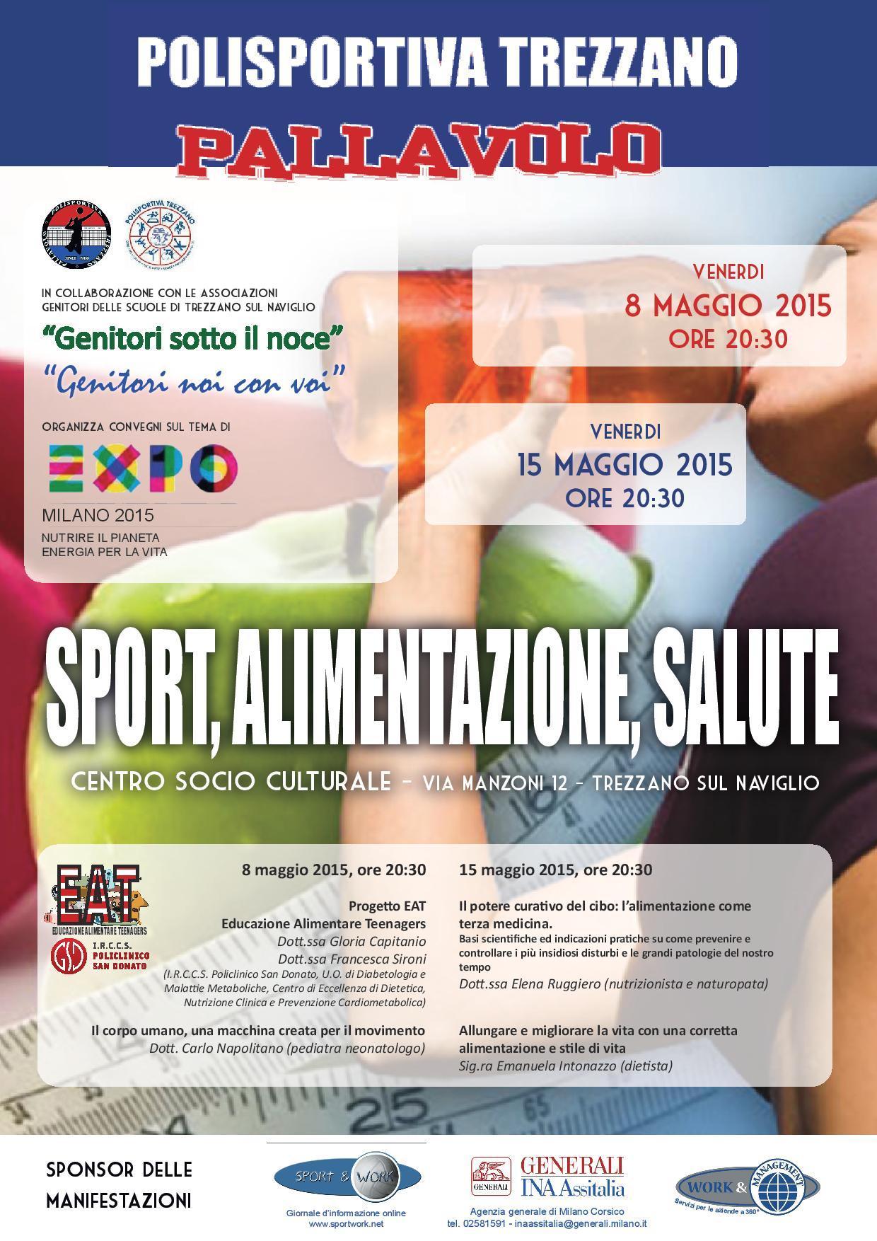 Sport, Alimentazione, Salute, convegni di grande spessore – 8 e 15 maggio 2015